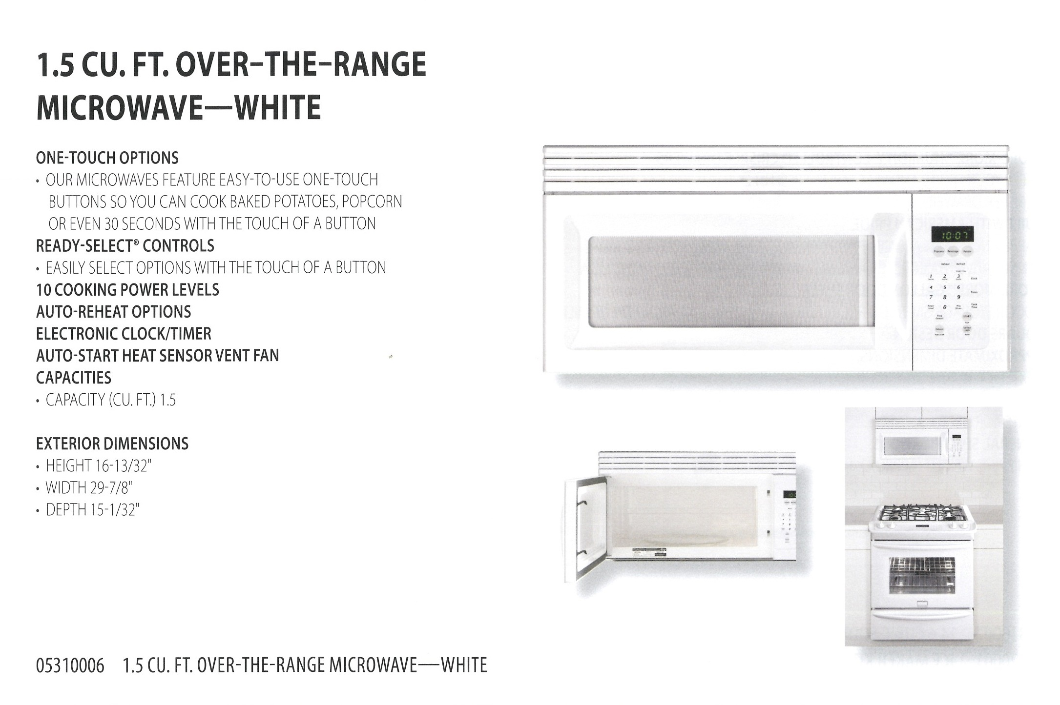 05310006 1.5 CU FT OVER THE RANGE MICROWAVE WHITE