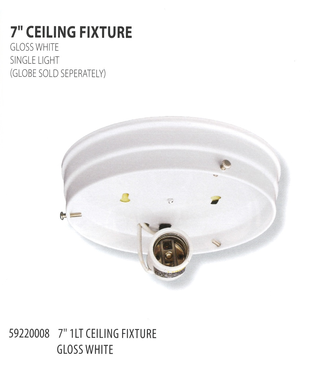 59220008 7 INCH CEILING FIXTURE