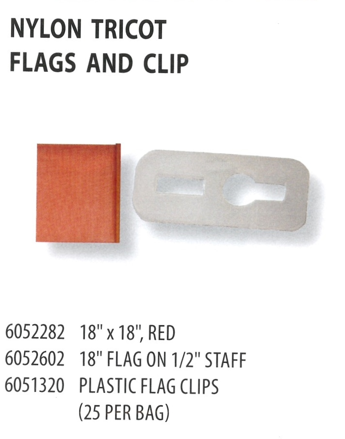 6052282 6052602 6051320 NYLON TRICOT FLAGS AND CLIP